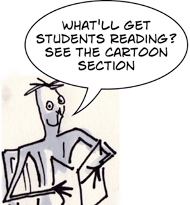 What'll get students reading? - a cartoon