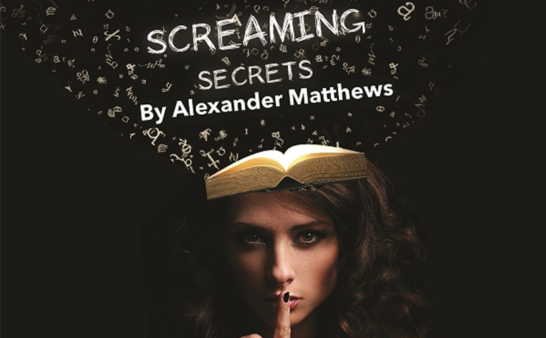 Screaming Secrets Tristan Bates theatre