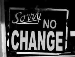 Issue 204: 2019 05 30: Nothing Changes Here Again