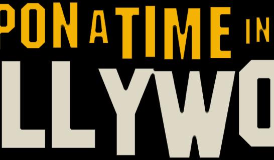 Issue 213: 2019 09 05: Tarantino in Hollywood Film by Tarantino